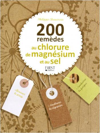 200 remèdes au chlorure de magnésium et au sel