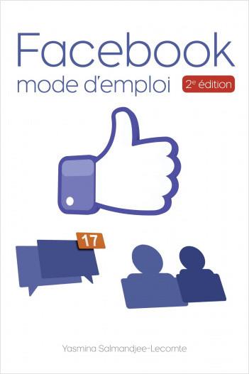 Facebook Mode d'emploi