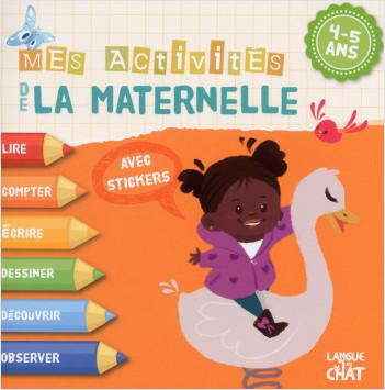 4-5 ans : Mes activités de la maternelle