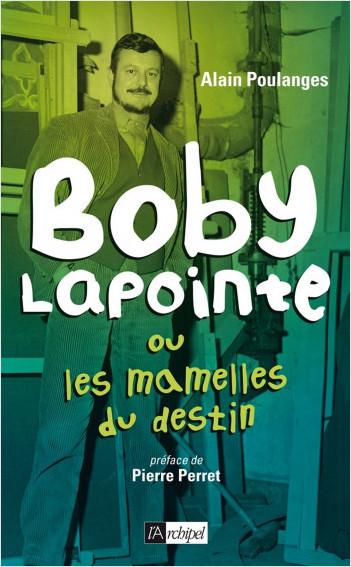 Boby Lapointe ou les mamelles du destin