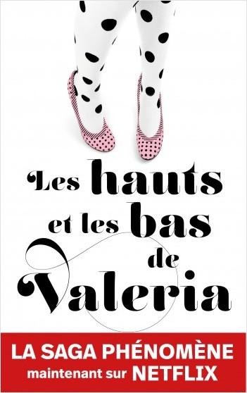 Les hauts et les bas de Valeria