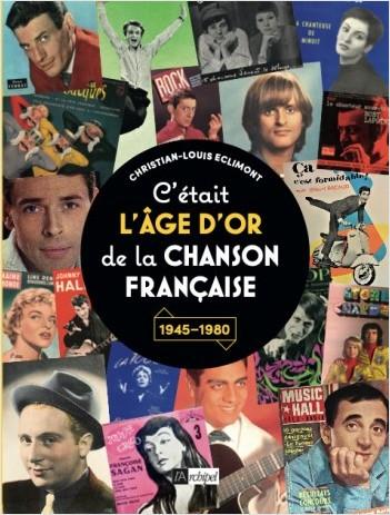 C'était l'âge d'or de la chanson française