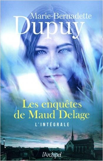 Les enquêtes de Maud Delage - L'intégrale