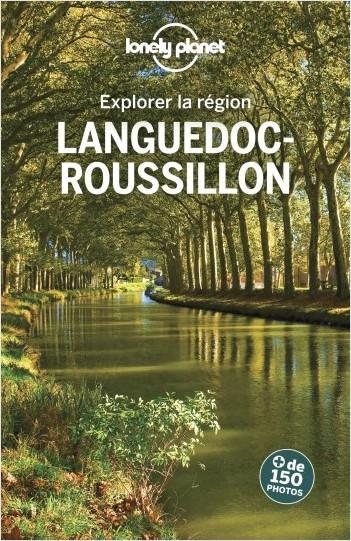 Languedoc-Roussillon - Explorer la région - 4ed