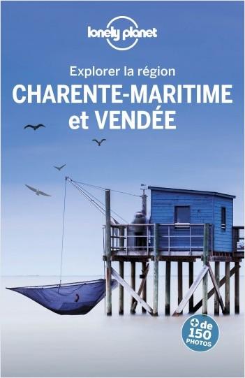 Vendée et Charente maritime - Explorer la région - 3ed