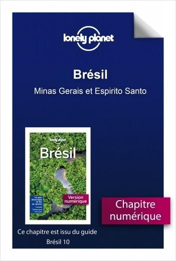 Brésil - Minas Gerais et Espirito Santo