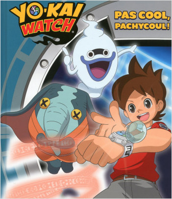 Yo-kai Watch - Pas cool, Pachycool!