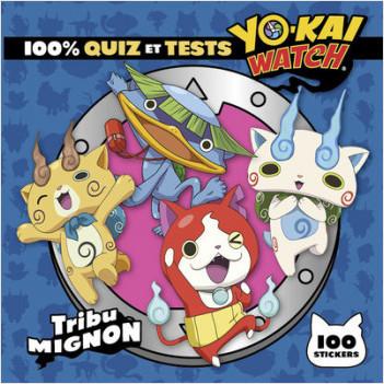 Yo-kai Watch - 100% quiz et tests Tribu Mignon