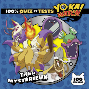 Yo-kai Watch - 100% quiz et tests Tribu Mystérieux