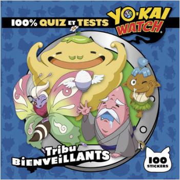 Yo-Kai Watch - 100% quiz et tests tribu Bienveillants