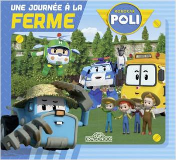 Robocar Poli - Une journée à la ferme