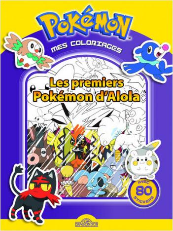 Mes coloriages Pokémon - Les premiers Pokémon d'Alola