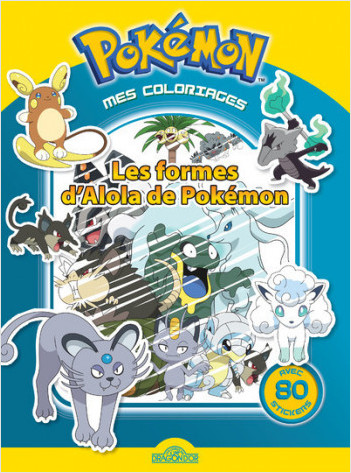Mes coloriages Pokemon - Les formes d'Alola de Pokémon
