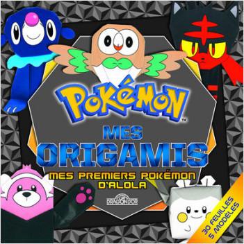 Mes Origamis - Mes premiers Pokémon d'Alola