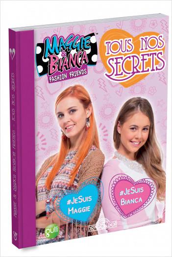 Maggie & Bianca - Tous nos secrets