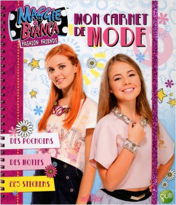 Maggie & Bianca - Mon carnet de mode