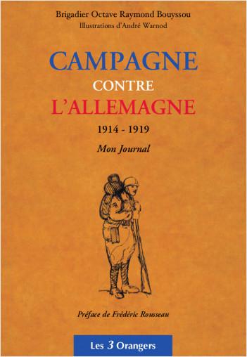 Campagne contre l'Allemagne 1914-1919 - Mon Journal