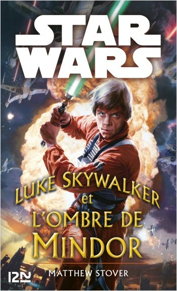 Star Wars - Luke Skywalker et les ombres de Mindor