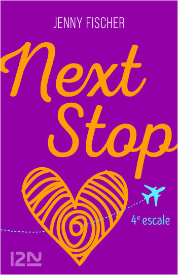 Next Stop - 4e escale