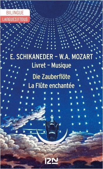 Bilingue français - allemand : La Flûte enchantée - Die Zauberflöte