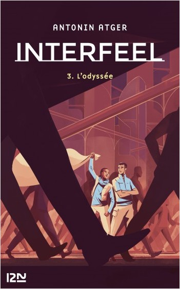 Interfeel - tome 03 : L'Odyssée