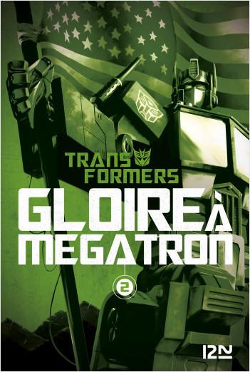 The Transformers : Gloire à Mégatron - T2