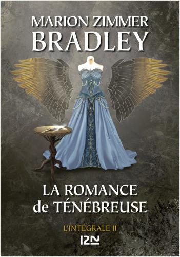 La Romance de Ténébreuse - Intégrale  II