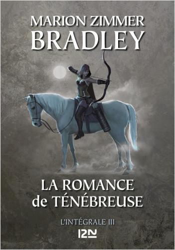 La Romance de Ténébreuse - Intégrale III