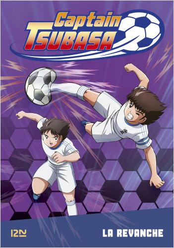 Captain Tsubasa - tome 05 : La revanche
