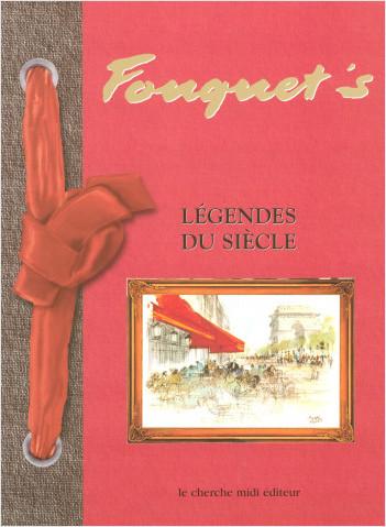 Le Fouquet's, légende du siècle