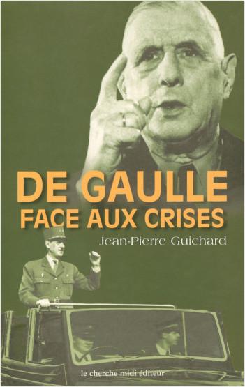 De Gaulle face aux crises