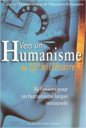 Vers un humanisme du 3e millénaire