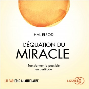 L'équation du miracle