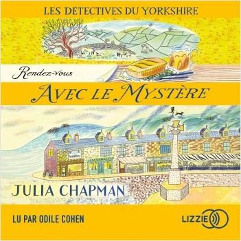 3. Les détectives du Yorkshire : Rendez-vous avec le mystère