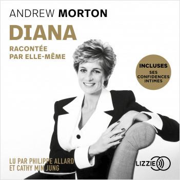 Diana racontée par elle-même